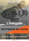 Livre numérique Wictorius contre le Canard Déchaîné, l'intégrale de la saison 1