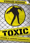 Livre numérique Toxic - épisode 3