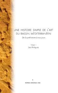 Une Histoire Simple de l'Art du Bassin Méditerranéen
