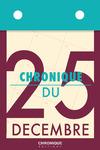 Livre numérique Chronique du 25 décembre
