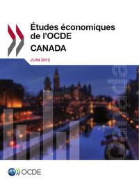 ?tudes ?conomiques de l'OCDE : Canada 2012