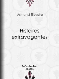 Histoires extravagantes