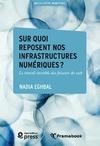 Livre numérique Sur quoi reposent nos infrastructures numériques?