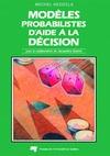 Livre numérique Modèles probabilistes d'aide à la décision