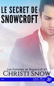 Le secret de Snowcroft