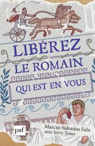 Libérez le Romain qui est en vous, par Marcus Sidonius Falx