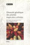 Livre numérique Diversité génétique des plantes tropicales cultivées