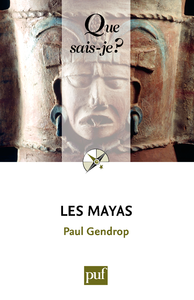 Les Mayas, « Que sais-je ? » n° 1734