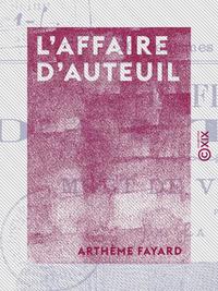 L'Affaire d'Auteuil - Mort de Victor Noir
