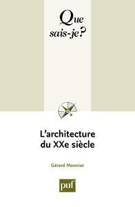L'architecture du XXe siècle, « Que sais-je ? » n° 3112