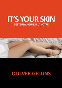 It's your skin, Cette peau qui est la v?tre