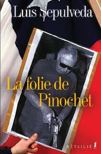 Image de couverture (La folie de Pinochet)