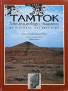 Livre numérique Tamtok, sitio arqueológico huasteco. Volumen I