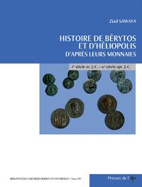 Histoire de Bérytos et d'Héliopolis d'après leurs monnaies