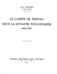 Livre numérique Le comté de Tripoli sous la dynastie toulousaine (1102-1187)