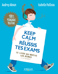 Keep calm et réussis tes exams