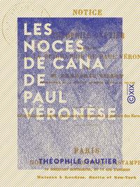 Les Noces de Cana de Paul V?ron?se