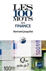 Les 100 mots de la finance, « Que sais-je ? » n° 3736
