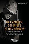 Livre numérique Des risques, des mines et des hommes