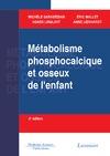 Livre numérique Métabolisme phosphocalcique et osseux chez l'enfant - 2e  éd.