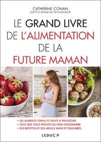 Le grand livre de l'alimentation de la future maman