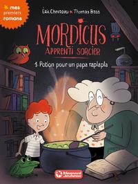 Livre numérique Mordicus, apprenti sorcier 1 - Potion pour un papa raplapla