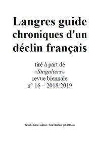 Langres guide, chroniques d'un d?clin fran?ais