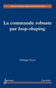 Livre numérique La commande robuste par loop-shaping