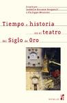 Livre numérique Tiempo e historia en el teatro del Siglo de Oro