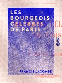 Les Bourgeois célèbres de Paris, Histoire de la bourgeoisie de Paris