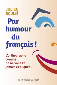 Livre numérique Par humour du français !