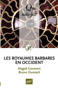 Les royaumes barbares en Occident, « Que sais-je ? » n° 3877