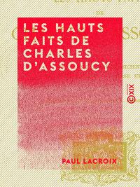 Les Hauts Faits de Charles d'Assoucy