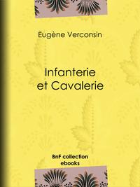 Infanterie et Cavalerie