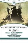 Livre numérique Le Ventre Mou - Le Visiteur du Futur - La Meute - Épisode 3