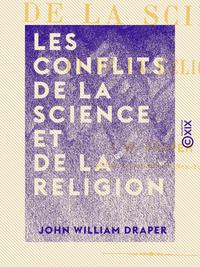 Les Conflits de la science et de la religion