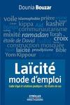 Livre numérique Laïcité, mode d'emploi