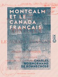 Montcalm et le Canada français