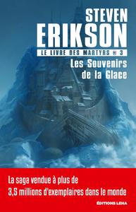 Les Souvenirs de la Glace, Le Livre des Martyrs, T3