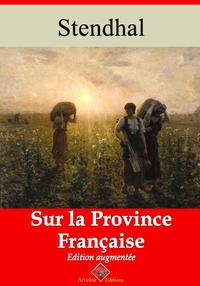 Sur la province française ? suivi d'annexes