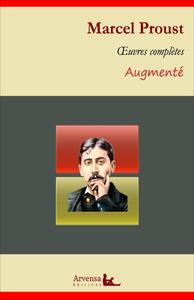 Marcel Proust : Oeuvres complètes et annexes (annotées, illustrées), A la recherche du temps perdu (les 7 tomes), les plaisirs et les jours, articles...