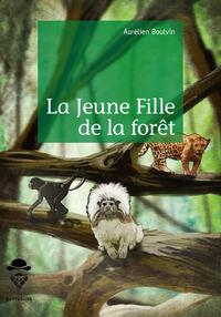 La Jeune Fille de la forêt