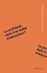 Livre numérique Le politique doit-il se mêler d'éducation ?