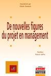 Livre numérique De nouvelles figures du projet en management