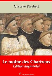 Le Moine des Chartreux – suivi d'annexes