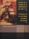 Livre numérique Sucesos de la guerra de la independencia del año 1810. Capítulos de la Historia colonial de Oruro