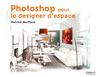 Livre numérique Photoshop pour le designer d'espace
