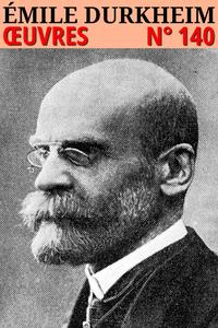 Émile Durkheim - Oeuvres