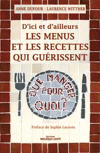 Les menus et les recettes qui guérissent