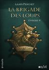 Livre numérique La Brigade des loups - Episode 4